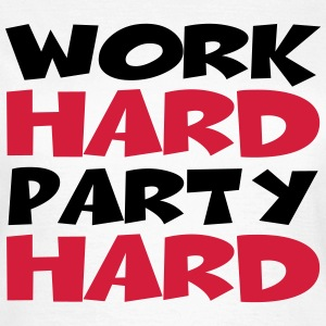 Work hard, party hard T-Shirts - Women's T-Shirt