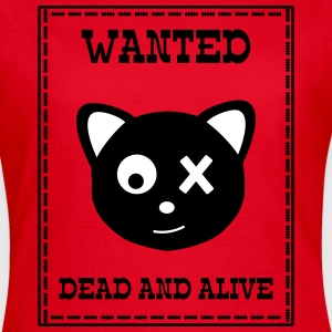 Wanted Schrödingers Katze Dead and Alive T-Shirts - Women's T-Shirt