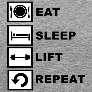 Eat, sleep, lift, repeat. T-Shirts - Men's Premium T-Shirt