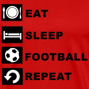 Eat, sleep, football, repeat. T-Shirts - Men's Premium T-Shirt