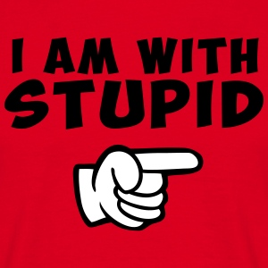 i am with stupid Tee shirts - T-shirt Homme