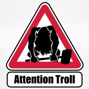 Attention Troll  - Camiseta mujer