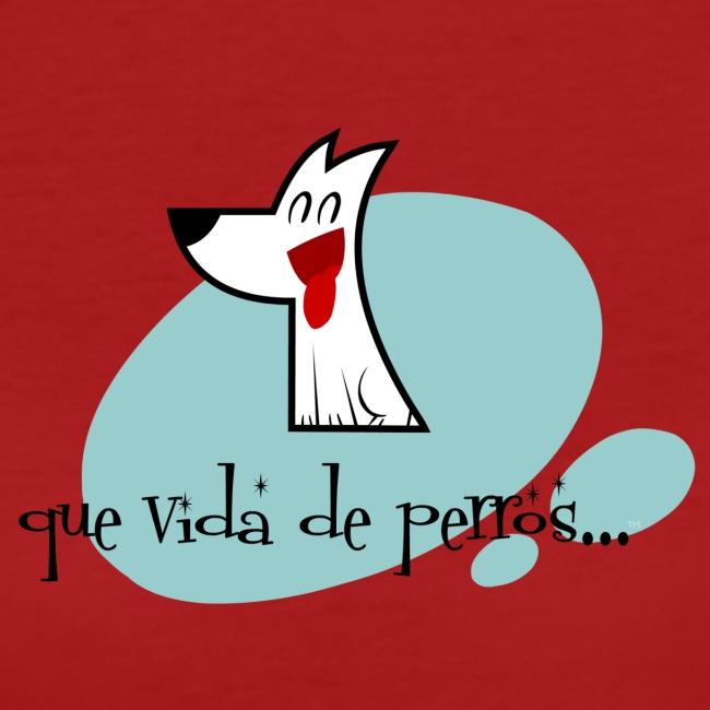 Que vida de perros...