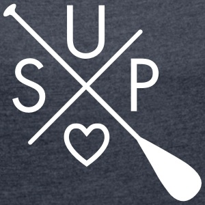 SUP Love (Cross) T-Shirts - Women's T-shirt with rolled up sleeves