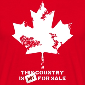 Canada, this country is not for sale T-Shirts - Men's T-Shirt