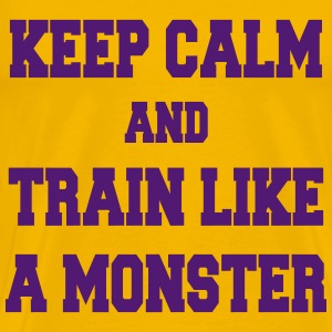 Keep Calm and Train like a monster Tee shirts - T-shirt Premium Homme