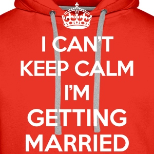 Keep Calm Married  Hoodies & Sweatshirts - Men's Premium Hoodie
