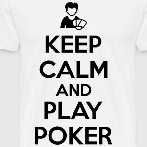 Keep calm and play poker T-shirts - Herre premium T-shirt