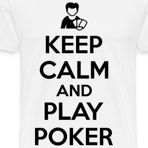Keep calm and play poker Magliette - Maglietta Premium da uomo