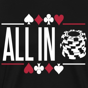 Poker: All in T-skjorter - Premium T-skjorte for menn