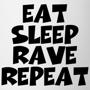 Eat, sleep, rave, repeat Bouteilles et tasses - Tasse