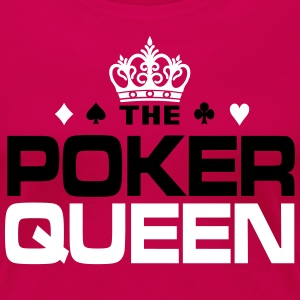 Poker Queen T-skjorter - Premium T-skjorte for kvinner