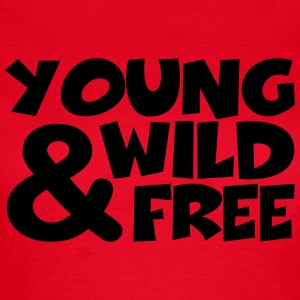 young, wild and free T-Shirts - Women's T-Shirt
