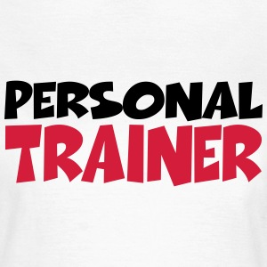 Personal Trainer T-shirts - Vrouwen T-shirt