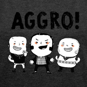 AGGRO Boys don't fear! T-Shirts - Women's T-shirt with rolled up sleeves