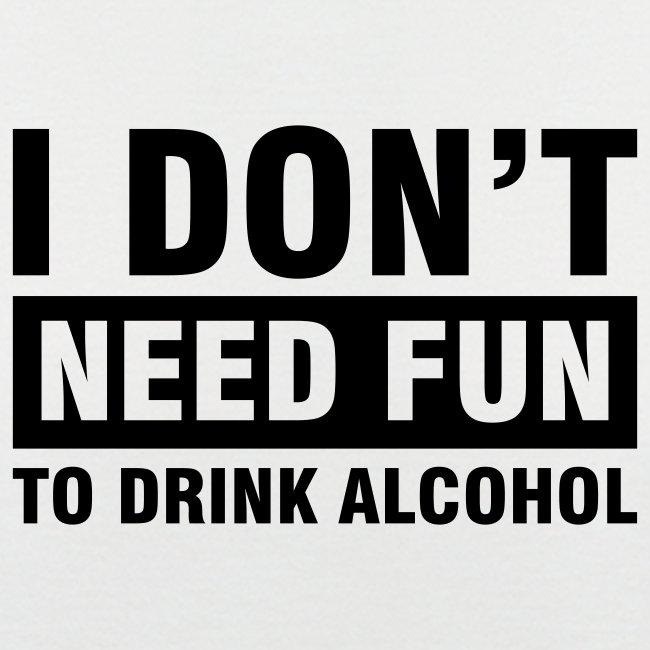 Alcohol & Fun - White