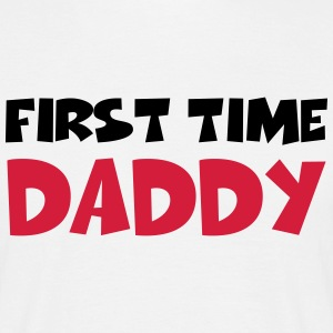 First time Daddy Tee shirts - T-shirt Homme