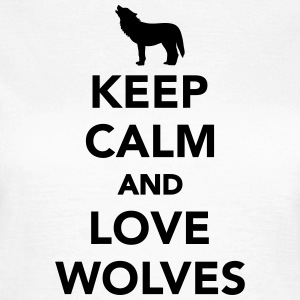 Keep calm and love wolves T-Shirts - Frauen T-Shirt
