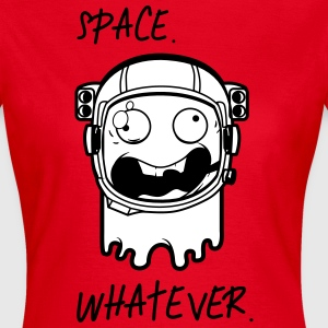 Astronaut Space whatever T-shirts - Vrouwen T-shirt