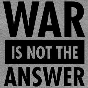 War Is Not The Answer T-Shirts - Women's Premium T-Shirt
