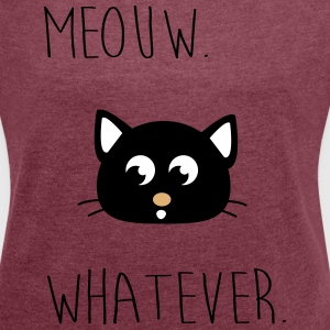 Meouw uanset, Meow, kat. Hipster T-shirts - Dame T-shirt med rulleærmer