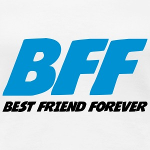 Best Friend Forever T-Shirts - Frauen Premium T-Shirt