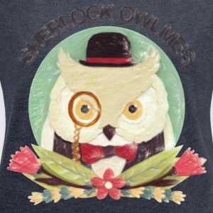 Sherlock Owlmes T-Shirts - Women's T-shirt with rolled up sleeves