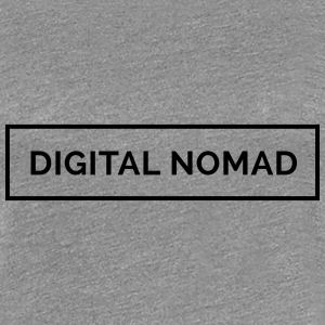 Digital Nomad - Make Money Online T-Shirts - Frauen Premium T-Shirt