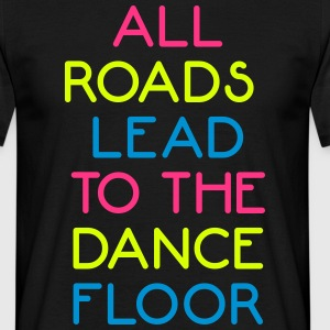 The Dance Floor T-shirts - Mannen T-shirt