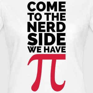 The Nerd Side - Pi Tee shirts - T-shirt Femme