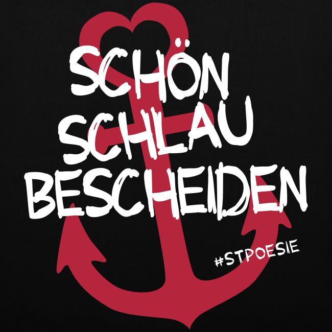 """Stoffbüdel """"Schön, schlau, bescheiden."""" schwarz"""