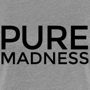 PURE MADNESS Tee shirts - T-shirt Premium Femme