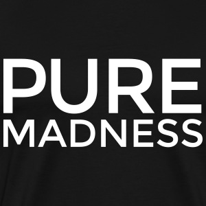 PURE MADNESS (White) T-Shirts - Men's Premium T-Shirt
