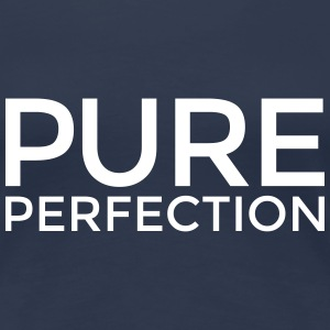 Pure Perfection (White) T-Shirts - Women's Premium T-Shirt
