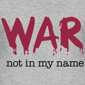 War not in my name Camisetas - Camiseta ajustada hombre