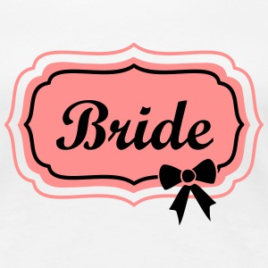 bride retro frame with bow T-shirts - Vrouwen Premium T-shirt
