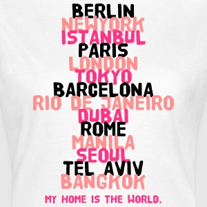 Berlin New York Istanbul Paris London Tokyo T-Shirts - Frauen T-Shirt