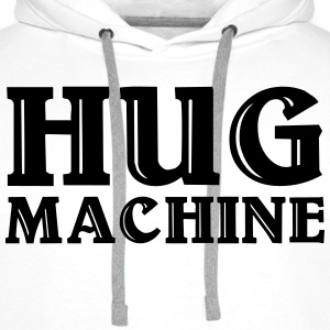 Hug Machine Hoodies & Sweatshirts - Men's Premium Hoodie