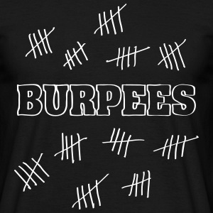 Burpees Hash Mark Count T-Shirts - Men's T-Shirt