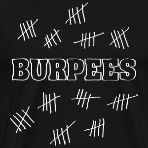 Burpees Hash Mark Count T-Shirts - Men's Premium T-Shirt