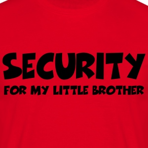 Security for my little brother T-shirts - Mannen T-shirt