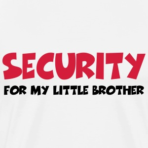 Security for my little brother T-paidat - Miesten premium t-paita