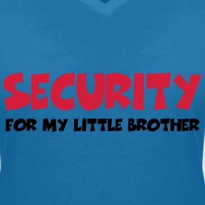 Security for my little brother Tee shirts - T-shirt col V Femme