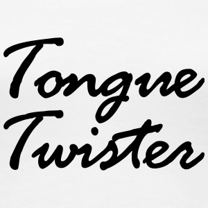 Tongue Twister T-Shirts - Frauen Premium T-Shirt
