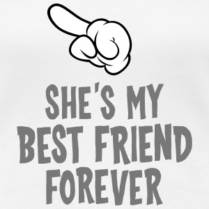 She´s My Best Friend Forever (left) T-Shirts - Women's Premium T-Shirt