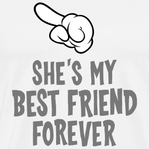 She´s My Best Friend Forever (left) T-Shirts - Men's Premium T-Shirt
