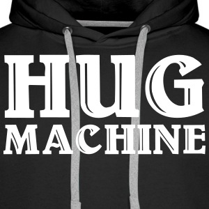 Hug Machine Sweat-shirts - Sweat-shirt à capuche Premium pour hommes