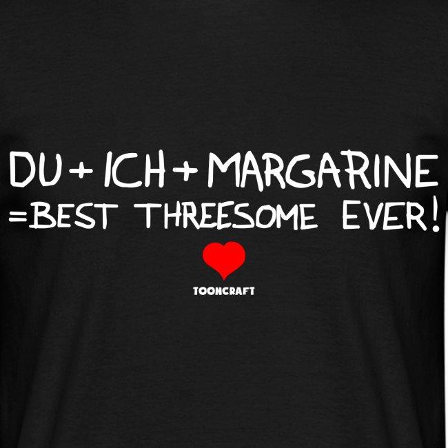 Du+Ich+Margarine