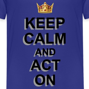 ACT ON Shirts - Kids' Premium T-Shirt