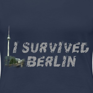 I survived Berlin T-Shirts - Frauen Premium T-Shirt